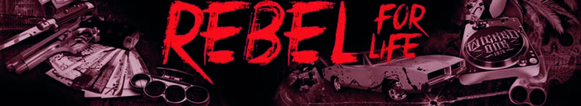Rebel For Life
